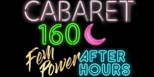 Cabaret 160: Fem Power After Hours