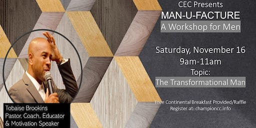 Champion Enrichment Center MAN-U-FACTURE Mens Workshop
