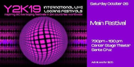 SAT Y2kloopfest Main Festival 10-26-19 biglietti