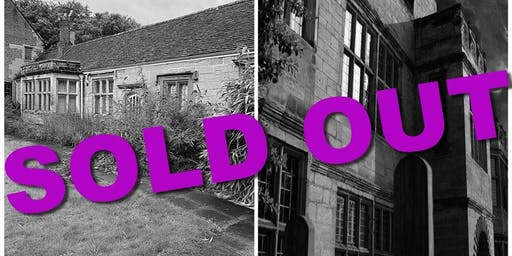 SOLD OUT Warwick Old Priory /  Paranormal Eye UK