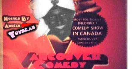 Vancouver Comedy Uncensored- Bourbon  tickets