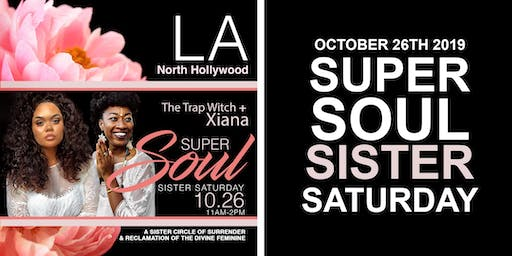Super Soul Sister Saturday with the Trap Witch and Xiana