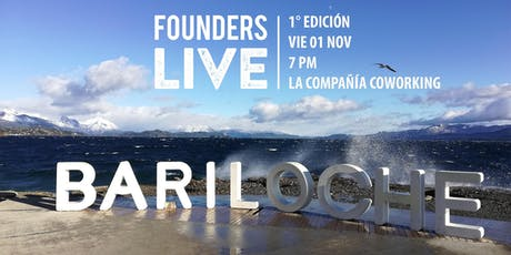 Founders Live Bariloche Patagonia entradas