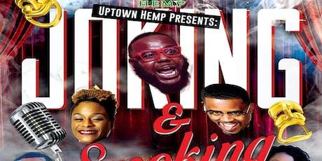 Uptown Hemp Presents: Smokin' and Jokin' hosted by Mark Caesar tickets