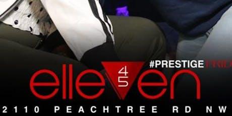 ELLEVEN45 - LADIES FREE ALL NIGHT - Prestige Fridays tickets