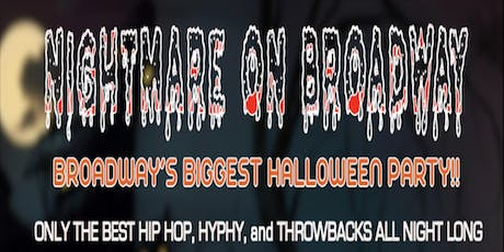 NIGHTMARE ON BROADWAY ft CHOW MANE tickets
