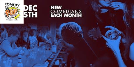 Comedy @ POP INN Bar - Dec 5th tickets