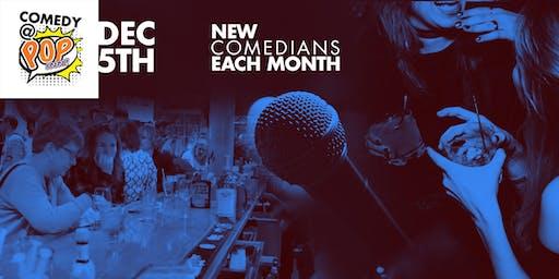 Comedy @ POP INN Bar - Dec 5th