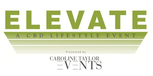 ELEVATE- Fairfield County's Premiere CBD Lifestyle Event