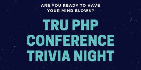 TRU PHP Conference Trivia Night tickets