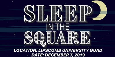 Sleep in the Square