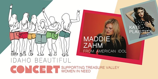 Idaho Beautiful Concert  with Maddie Zahm :: Supporting Treasure Valley Women in Need