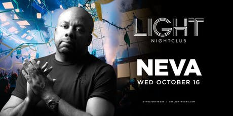Dj Neva @ Light Nightclub •FREE ENTRY, GIRLS FREE DRINKS & LINE SKIP• tickets