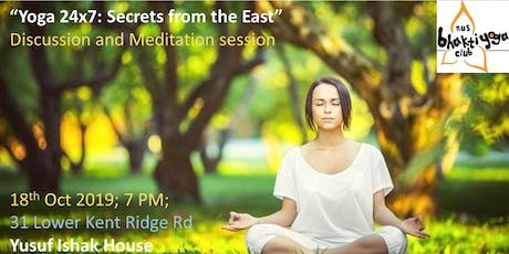 Yoga 24x7: Secrets from the east - Ancient science of Mantra Meditation (Free Meditation/Dinner) tickets