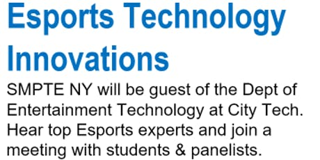 SMPTE NY October 2019 Meeting: Esports Innovations Tickets
