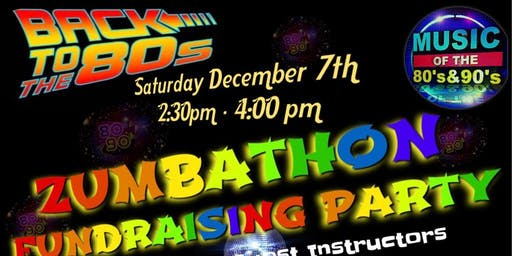 BACK TO THE 80s ZUMBATHON FUNDRAISING PARTY