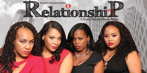 """Relationship"" Drama Series - Screening Party"