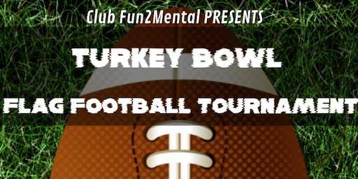 Club Fun2Mental's Turkey Bowl 5v5 Flag Football Challenge
