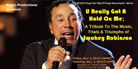 U Really Got A Hold On Me; A Tribute To Smokey Robinson tickets