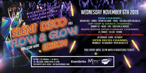 SILENT DISCO (Flow & Glow) Artwalk After Dark at Myth Nightclub | 11.06.19