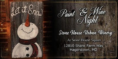 Paint Event at Stone House Urban Winery Snowman on Slate
