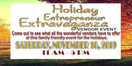 Holiday Entrepreneur Extravaganza Vendor Event tickets