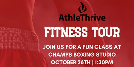 Athlethrive Fitness Tour | Champs Boxing Studio tickets