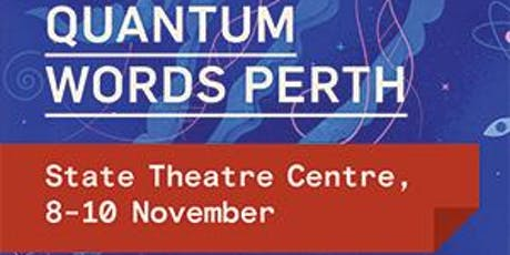Quantum Words Perth - Small Steps and Giant Leaps tickets