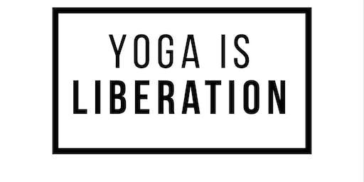 Yoga Is Liberation Workshop