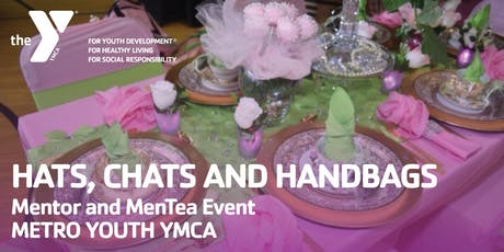 Metro Youth YMCA Hats, Chats and Handbags tickets