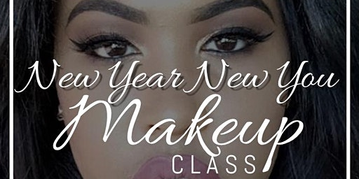 New Year New You Makeup Class