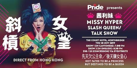 Pride WA  - Presents Missy Hyper tickets