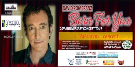 "David Pomeranz ""Born For You"" 20th Anniversary Concert Tour tickets"