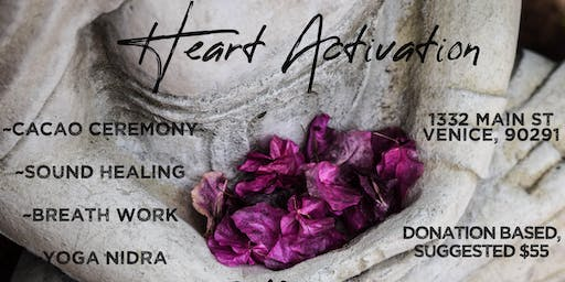 Heart Activation ~ Los Angeles