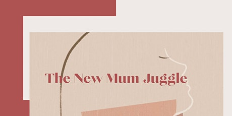 The New Mum Juggle tickets