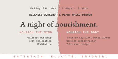 Wellness Workshop and 4 Course Plant Based Dinner - A Night of Nourishment tickets