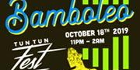Bamboleo by Al Tun Tun tickets