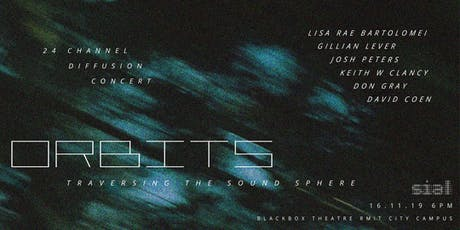 Orbits : Transversing the Soundsphere tickets