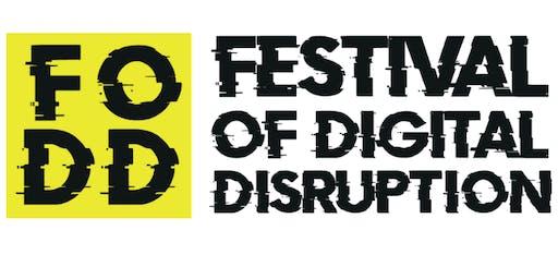 Festival of Digital Disruption - Kick off Event
