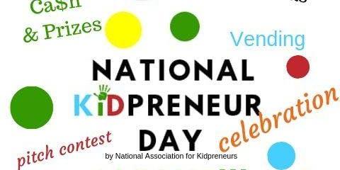 National Kidpreneur Day Celebration- Dayton, OH