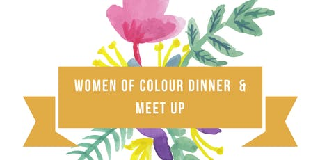 Vancouver Women of Colour Dinner & Casual Meetup tickets
