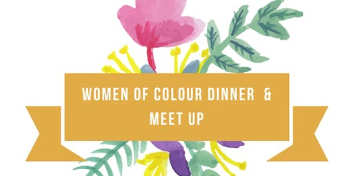 Vancouver Women of Colour Dinner & Casual Meetup