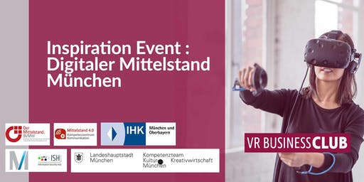 VR Business Club Inspiration Event : Digitaler Mittelstand in München