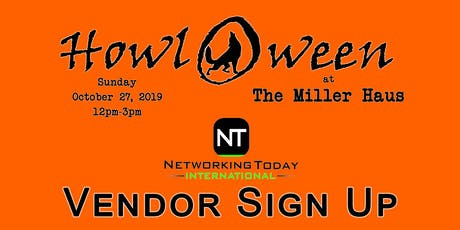 Howl-O-ween at The Miller Haus - Festival & Business Fair, Vendor SignUp tickets