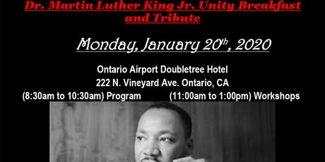 19th Year Dr. Martin Luther King Jr. Unity Breakfast & Tribute - Ontario,CA tickets