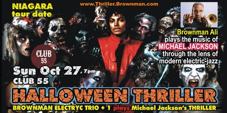 Halloween Thriller (Niagara) - MJ through the lens of electric-jazz, 7pm tickets