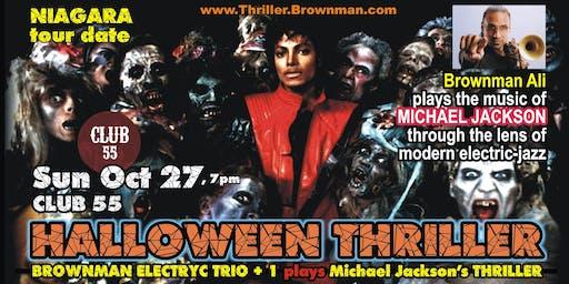 Halloween Thriller (Niagara) - MJ through the lens of electric-jazz, 7pm
