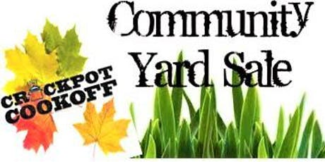 CROCK POT COOK OFF & COMMUNITY YARD SALE FALL CHARITY FUNDRAISER tickets
