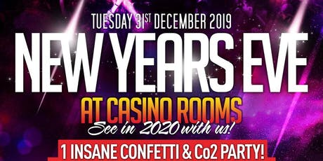 Casino Rooms Legendary New Years Eve Party 2019 tickets