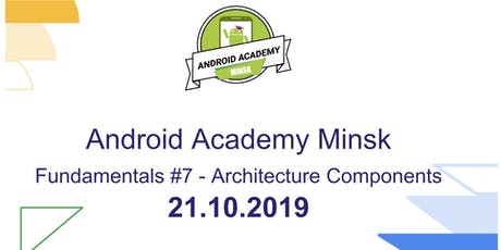 Android Fundamentals #7: Architecture Components tickets